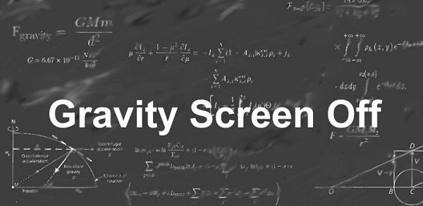 Download Gravity Screen Off App for Your Android Devices
