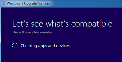 Windows 8 Tips: check Your PC is Ready for Windows 8