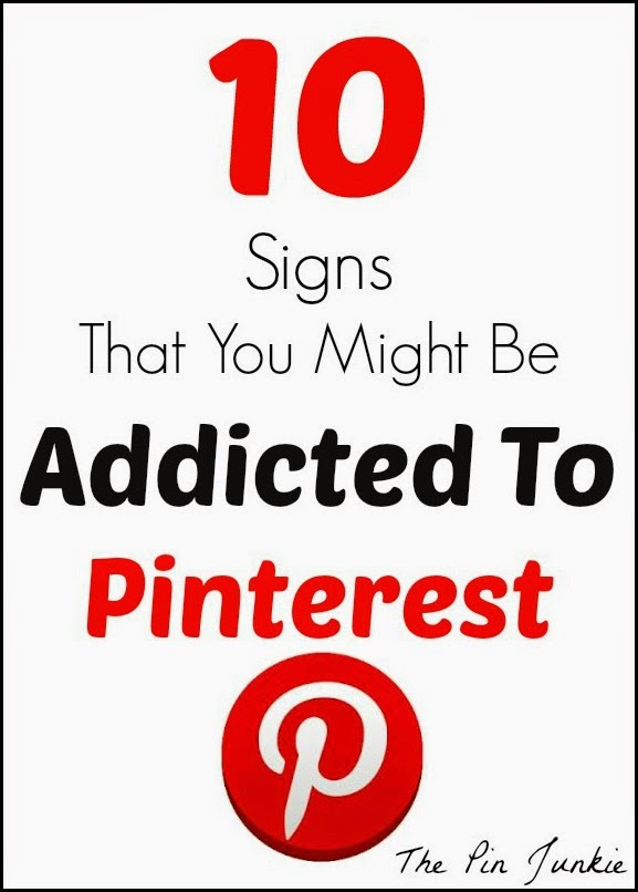 Signs you might be addicted to Pinterest