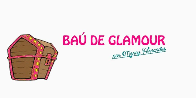 Baú de Glamour