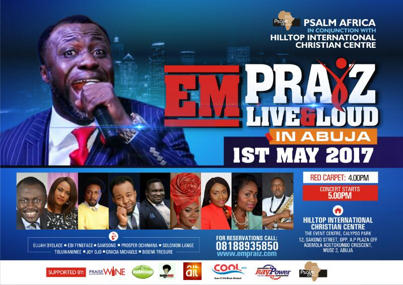 Empraiz Live & Loud Abuja - 1st May