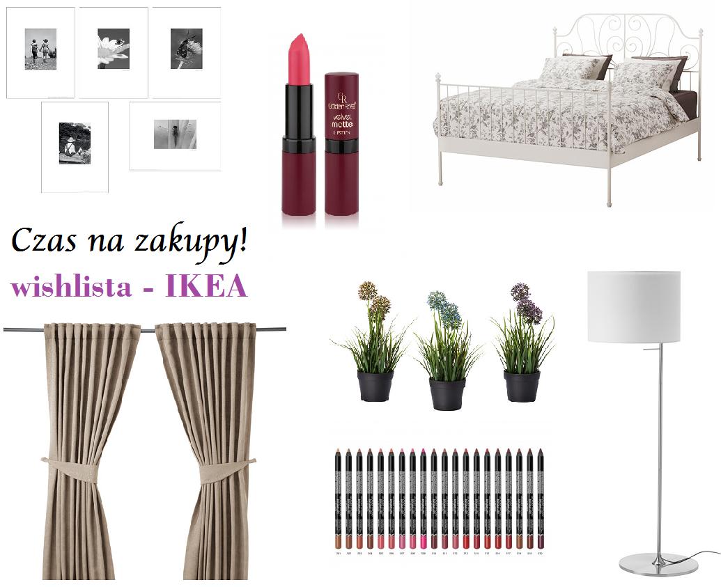 Czas na zakupy - Ikea, wishLISTA
