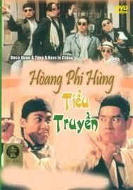 Hoàng Phi Hùng Tiểu Truyền - Once Upon A Time A Hero In China