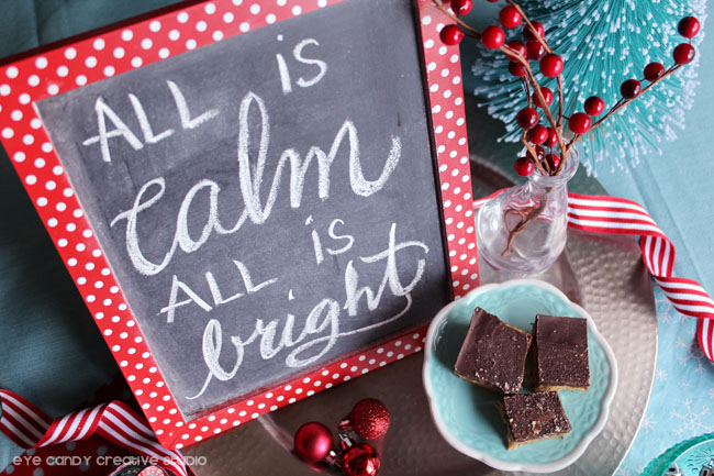 all is calm all is bright, hand lettered chalkboard art, holiday table decor