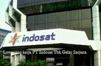 Lowongan kerja PT Indosat Tbk Gelar Sarjana Januari 2014
