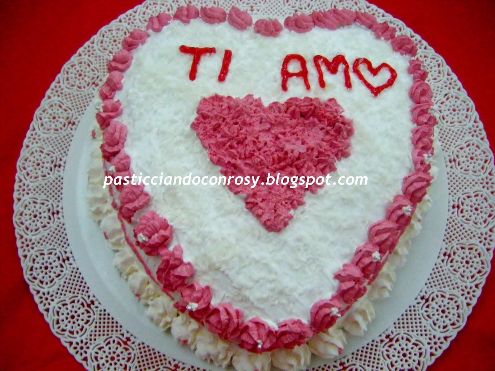 abbastanza Torta San Valentino cuore - Pasticciando con Rosy BJ53