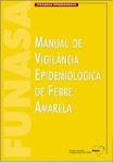 Manual de Vigilância Epidemiológica de Febre Amarela - 1999