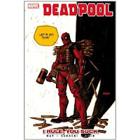 Deadpool: I rule, you suck