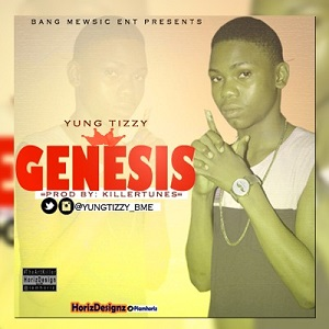 Download Genesis By Yung Tizzy