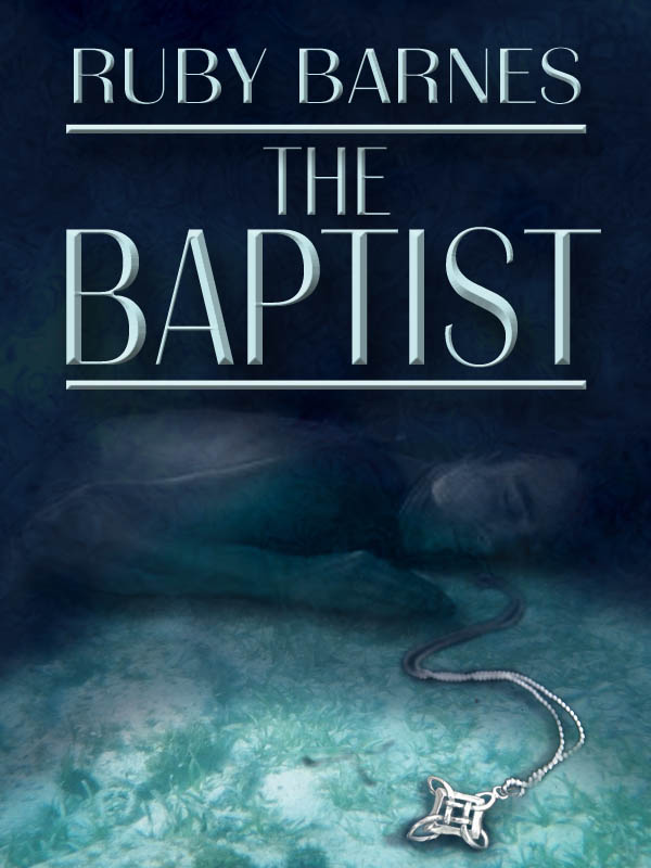 Ruby Barnes: The Baptist