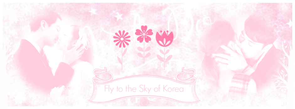 Fly to the Sky of Korea