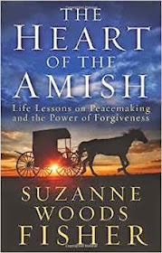 The Heart of the Amish by Suzanne Wood Fisher