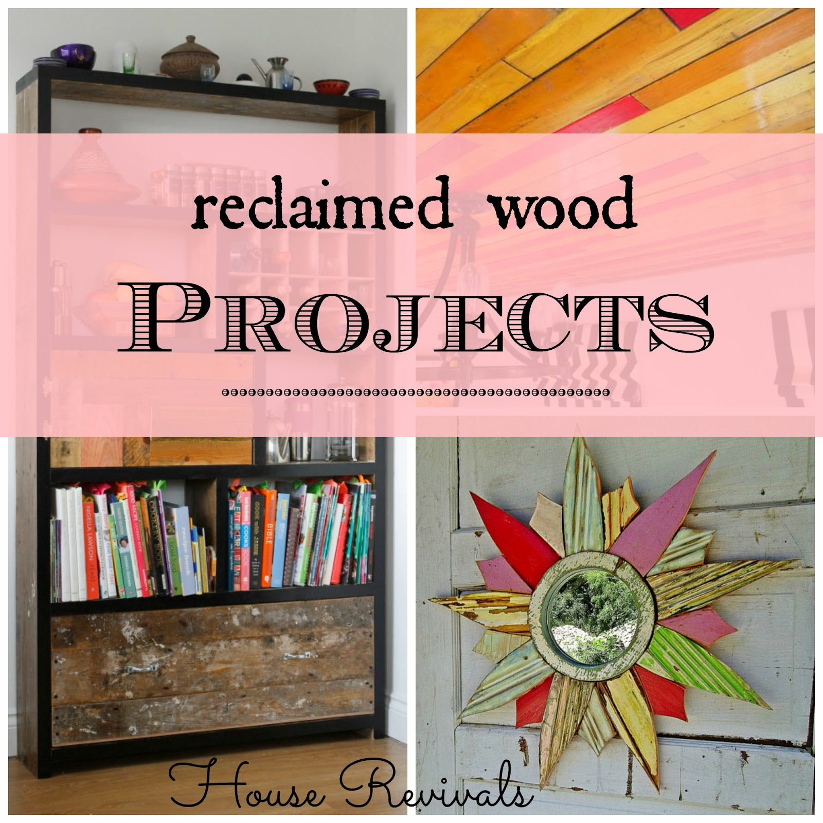 Do You Just Love All The Gorgeous Things Folks Are Making From Reclaimed Wood