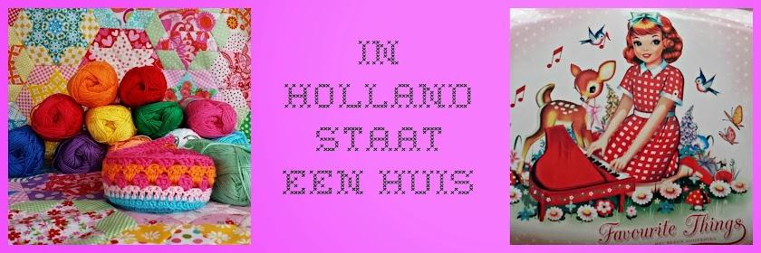 In Holland staat een huis..