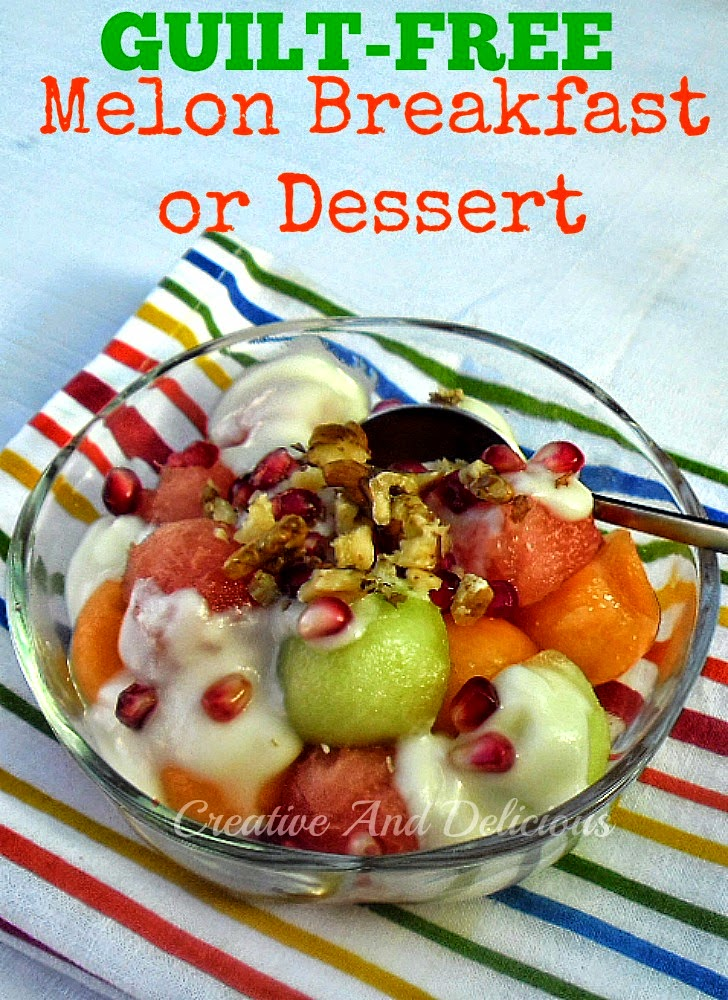 Guilt-Free Melon Breakfast or Dessert ~ Delicious Low-Fat Breakfast or Dessert ~ you decide ! #Breakfast #LowFatRecipe #Dessert