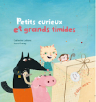 Petits curieux et grands timides