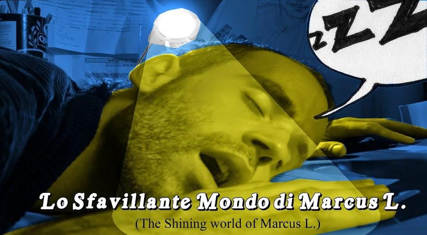 Lo Sfavillante Mondo di Marcus L.
