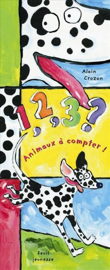 1, 2, 3, ANIMAUX À COMPTER de Alain Crozon (Pop up) 9782021082487