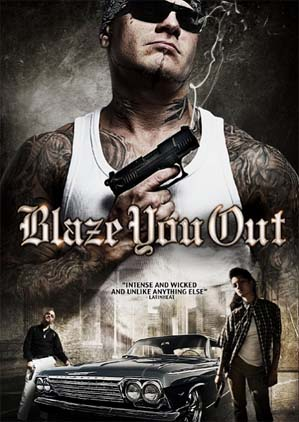 Blaze You Out 2013 Hollywood Movie Full Torrent Download