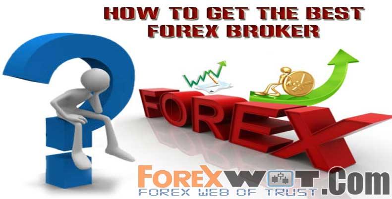Pick a good forex broker