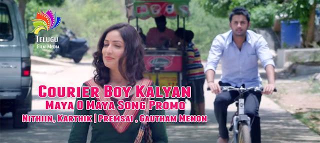 Courier Boy Kalyan - Maya O Maya Song Promo | Nithiin, Karthik | Premsai , Gautham Menon