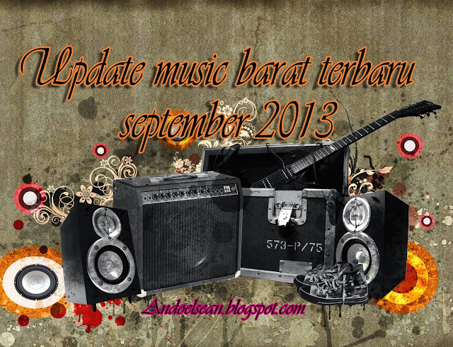 Update music barat terbaru september 2013
