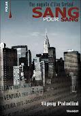Sang Pour Sang - premier roman