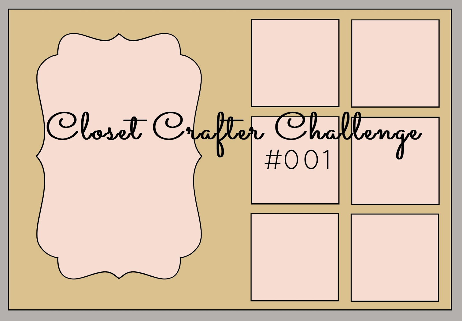 Iu0027m So Excited, Because Today I Get To Share The Very First Closet Crafters  Sketch Challenge With You All!!