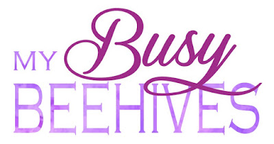 My Busy Beehives...