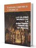 LA IGLESIA MUSEO DE LA SANTÍSIMA TRINIDAD, EN ATIENZA