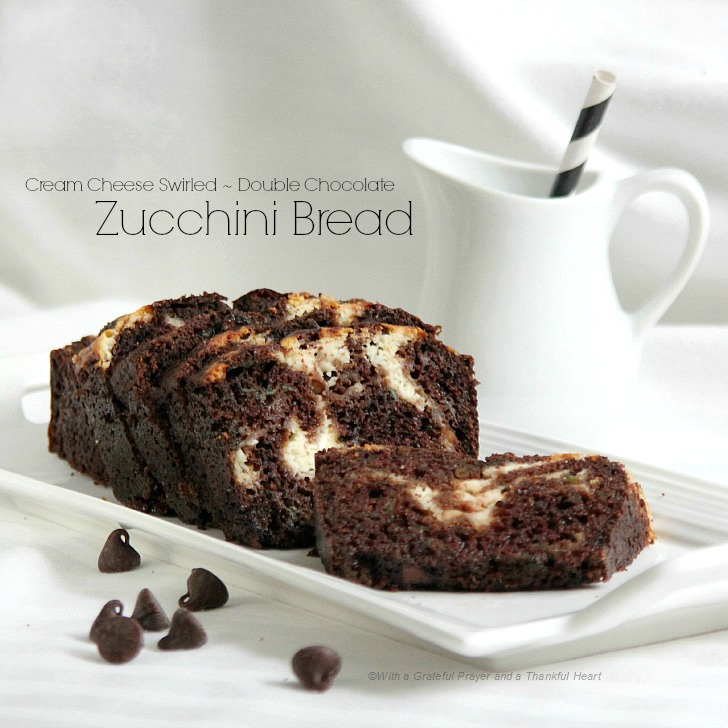 ... Thankful Heart: Cream Cheese Swirl ~ Double Chocolate Zucchini Bread
