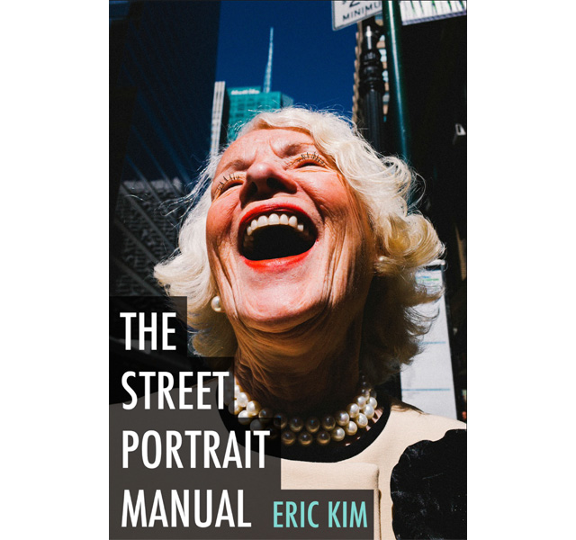The Street Portrait Manual di Eric Kim