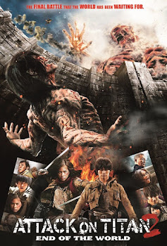 Ataque a los Titanes 2: El Fin del Mundo / Attack on Titan 2: End of the World Poster