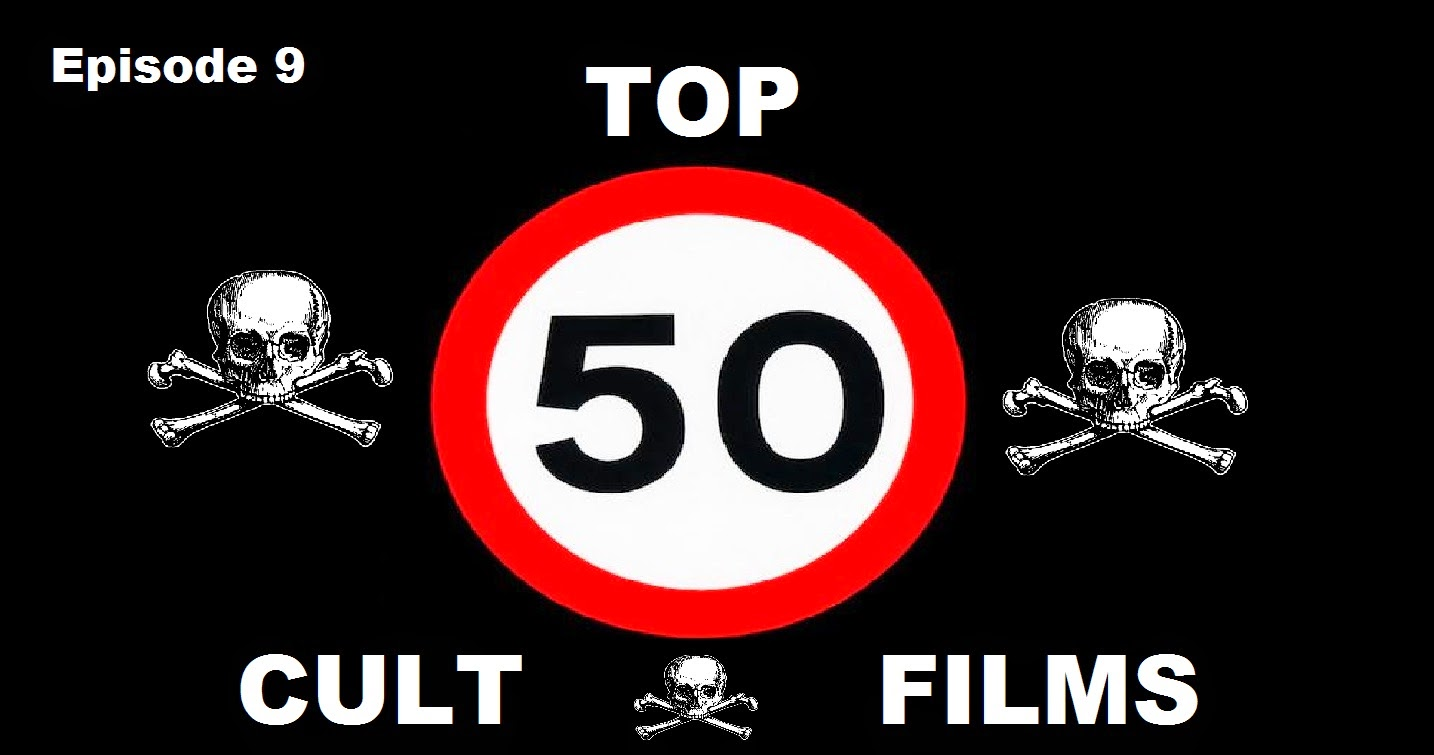 THE TOP 50 CULT MOVIES OF ALL TIME
