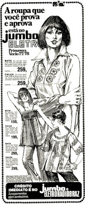 propaganda Jumbo Eletroradiobraz; bata anos 70; roupa feminina anos 70; moda anos 70; propaganda anos 70; história da década de 70; reclames anos 70; brazil in the 70s; Oswaldo Hernandez