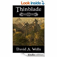 Thinblade (Sovereign of the Seven Isles Book 1) by David A. Wells