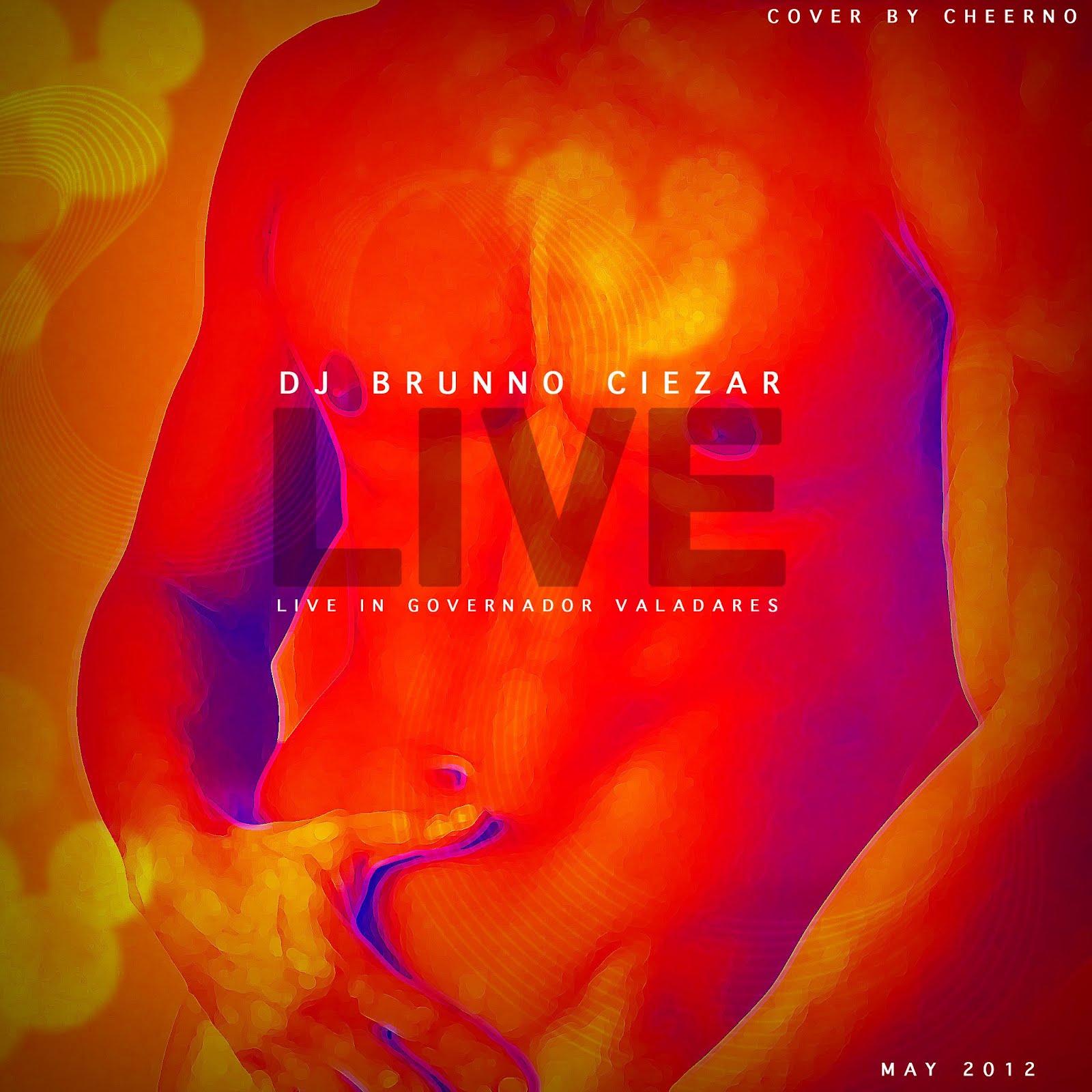 DJ Brunno Ciezar - LIVE