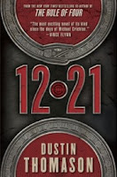 book cover of 12 21 by Dustin Thomason published by Dial