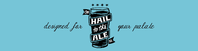 Hail To The Ale