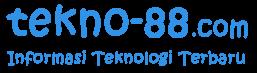 tekno-88 | Harga dan Spesifikasi Gadget Terbaru, Tips Trik