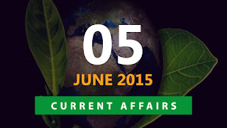 current affairs 5 june 2015