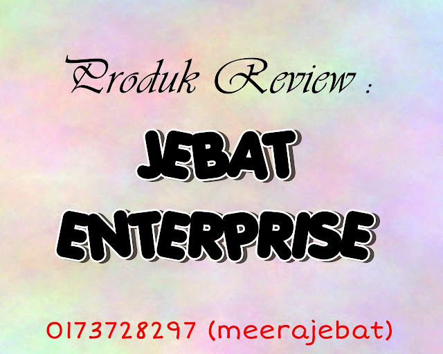 Review Produk : Jebat Enterprise