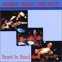 Nobby Reed - 3 albums: Heart In Hand / Cure For The Blues / Guitar On My Back