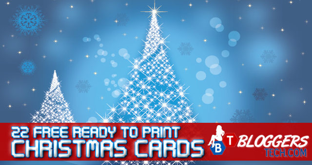 22 Free Ready to Print Christmas Cards