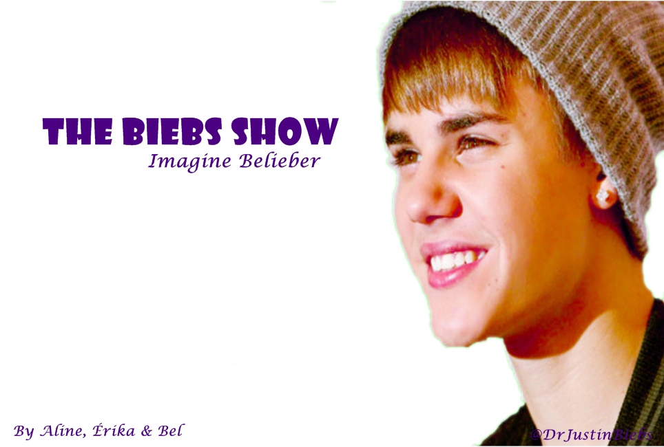 The Biebs Show