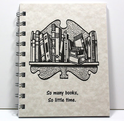 notebook, which says on the cover - so many books, so little time