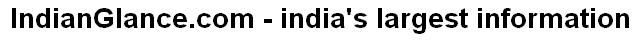 IndianGlance.com - india's largest information site