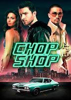 Chop Shop (2014) online y gratis