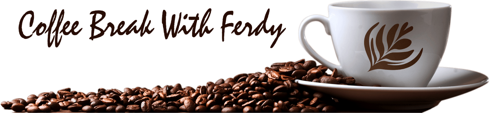 Coffee Break With Ferdy