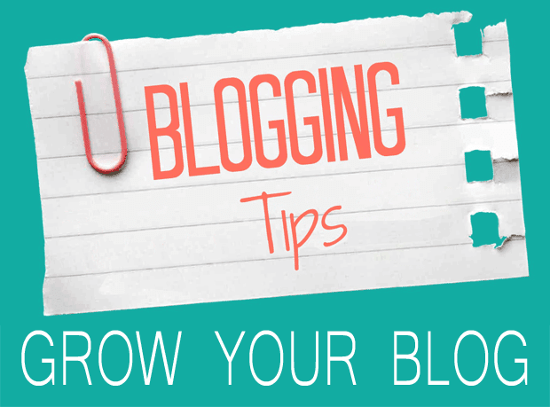 Blog tips to grow your blog